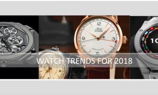 Top 5 Watch Trends 2018