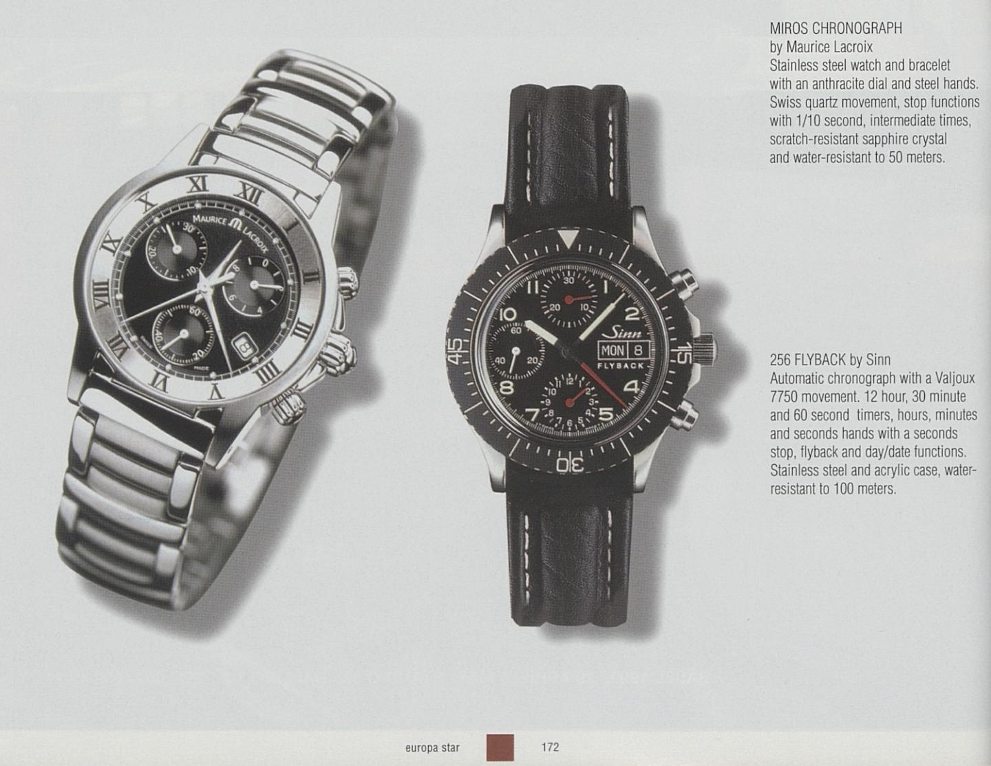 The 256 Flyback chronograph, a quintessential Sinn timepiece (picture from a 1999 Europa Star edition).