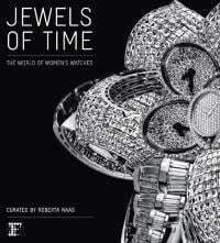 JEWELS OF TIME, THE WORLD OF WOMEN'S WATCHES