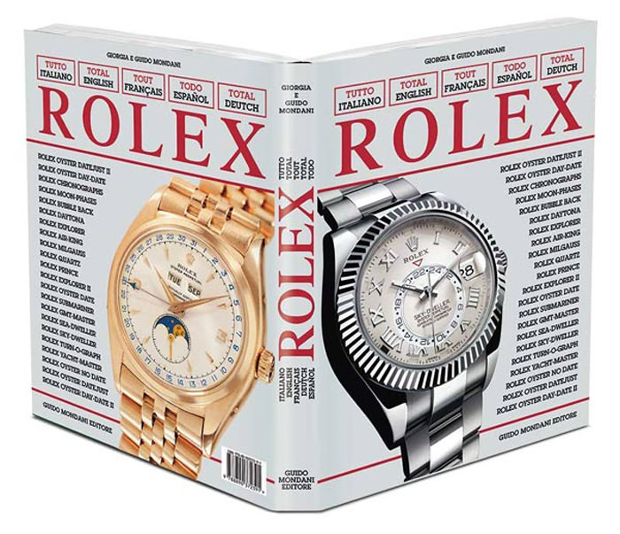 """Total Rolex"" by Mondani Editore - The Most Complete & Updated Edition on Rolex"